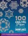 100 Amazing Paper Animal Snowflakes