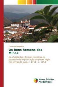 OS Bons Homens Das Minas