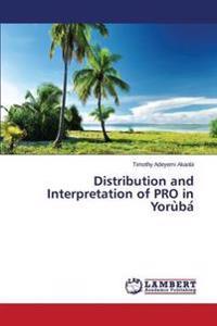 Distribution and Interpretation of Pro in YoruÌ baÌ