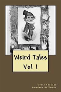 Weird Tales: Vol I
