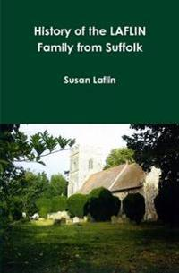 History of the Laflin Family from Suffolk