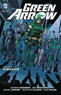 Green Arrow Vol. 7: Kingdom (the New 52)