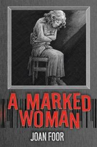 A Marked Woman