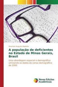 A Populacao de Deficientes No Estado de Minas Gerais, Brasil