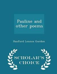 Pauline and Other Poems - Scholar's Choice Edition