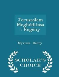 Jeruzsalem Meghoditasa