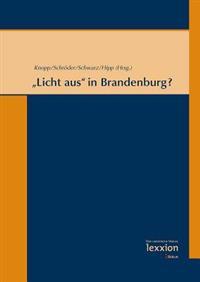 Licht Aus' in Brandenburg?