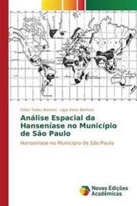 Analise Espacial Da Hanseniase No Municipio de Sao Paulo