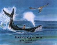 Hvalen og ørnen - og de to små piger