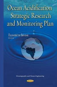 Ocean Acidification Strategic Research and Monitoring Plan