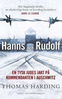 Hanns och Rudolf : en tysk judes jakt på kommendanten i Auschwitz