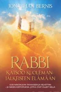 Rabbi katsoo kuolemanjälkeiseen elämään