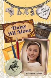Daisy All Alone: Daisy Book 2