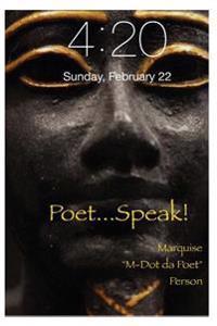 Poet...Speak!