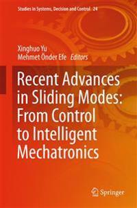 Recent Advances in Sliding Modes