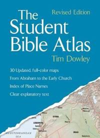 Student Bible Atlas, the PB (Revised)