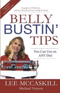 Belly Bustin' Tips