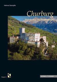 Churburg: Wohnkultur Und Rustkammer