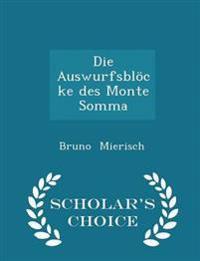 Die Auswurfsblocke Des Monte Somma - Scholar's Choice Edition