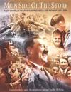 Mein Side of the Story: Key World War 2 Addresses of Adolf Hitler