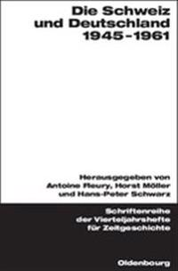 Die Schweiz und Deutschland 1945-1961