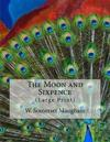 The Moon and Sixpence: (large Print)