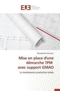 Mise En Place d'Une D�marche TPM Avec Support Gmao