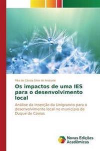 OS Impactos de Uma Ies Para O Desenvolvimento Local