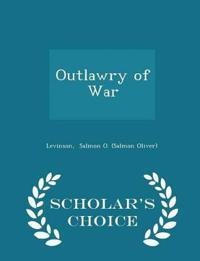 Outlawry of War - Scholar's Choice Edition
