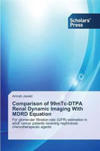 Comparison of 99mtc-Dtpa Renal Dynamic Imaging with Mdrd Equation
