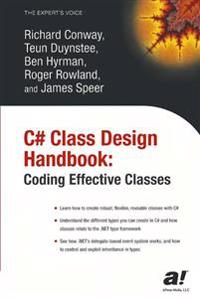 C# Class Design Handbook: Coding Effective Classes