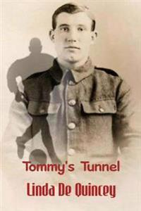 Tommy's Tunnel: A Brave Old Soldier Tells His Grandchildren Tales of Football in No-Man's-Land and the Futility of War.