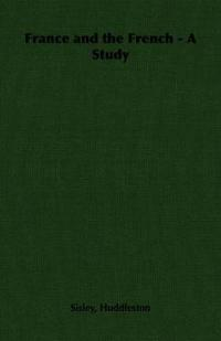 France and the French