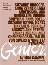 Genier : samtal om konsten att äga sitt eget liv