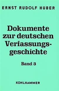 Dokumente Zur Deutschen Verfassungsgeschichte: Deutsche Verfassungsdokumente 1900-1918