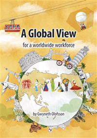 A Global View for a worldwide workforce