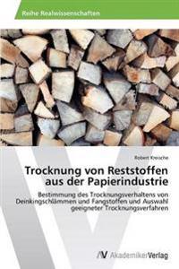 Trocknung Von Reststoffen Aus Der Papierindustrie