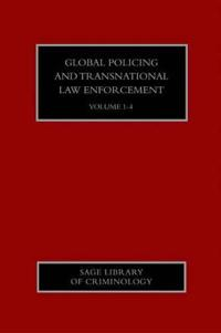 Global Policing and Transnational Law Enforcement