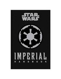 Star wars - the imperial handbook - a commanders guide