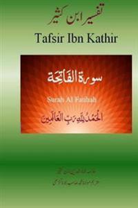 Quran Tafsir Ibn Kathir (Urdu): Surah Al Fatihah