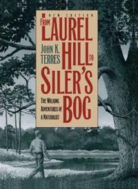 From Laurel Hill to Siler's Bog