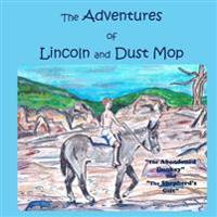 The Adventures of Lincoln and Dust Mop: The Abandoned Donkey and the Shepherd's Gift