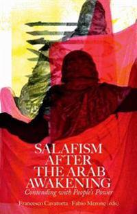 Salafism After the Arab Awakening: Contending with People's Power