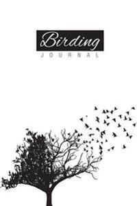 Birding Journal: (Lined Paper Writing Journal)