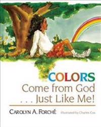 Colors Come from God - Just Like Me!
