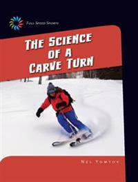 The Science of a Carve Turn