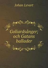 Goliardsanger; Och Gatans Ballader
