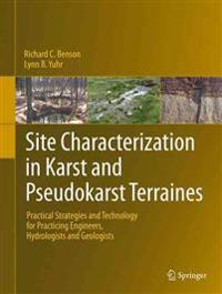 Site Characterization in Karst and Pseudo-karst Terraines