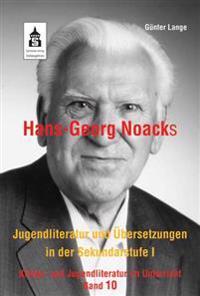 Hans-Georg Noacks Jugendliteratur und Übersetzungen in der Sekundarstufe I