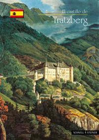 Tratzberg: El Castillo de
